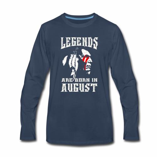 LegendborninAugust - Men's Premium Long Sleeve T-Shirt