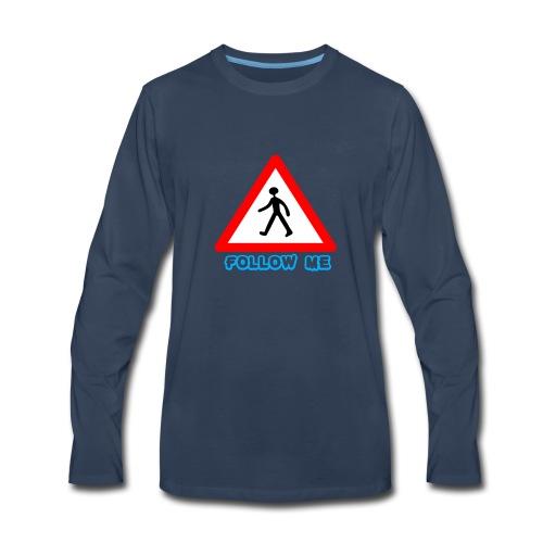 Follow me sign - Men's Premium Long Sleeve T-Shirt