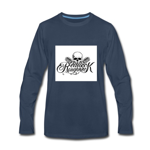 Redneck Roughneck - Men's Premium Long Sleeve T-Shirt