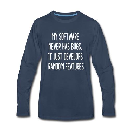 Software Develops Random Features - Men's Premium Long Sleeve T-Shirt