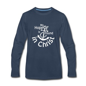 My Hope Is Found in Christ - Men's Premium Long Sleeve T-Shirt