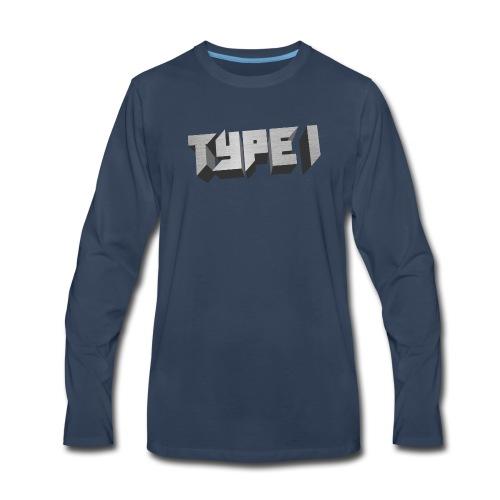 TYPE 1 - Men's Premium Long Sleeve T-Shirt