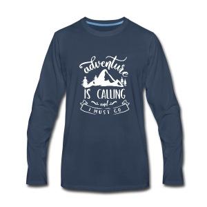 Adventure is Calling Tshirt - Men's Premium Long Sleeve T-Shirt