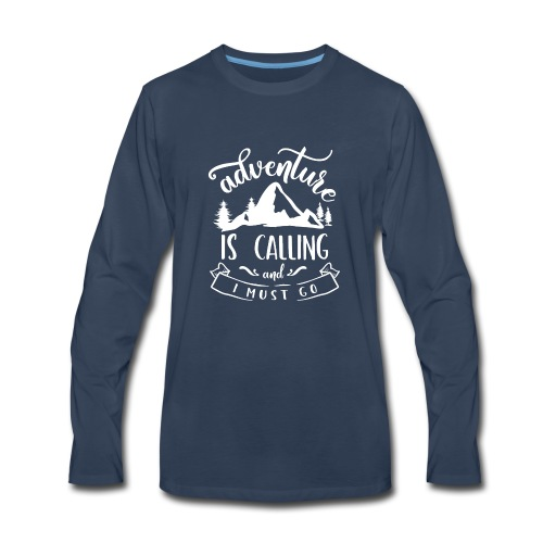 Adventure is Calling Tshirt - Men's Premium Long Sleeve T-Shirt