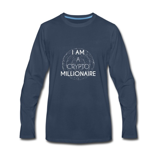 I AM A CRYPTO MILLIONAIRE white edition - Men's Premium Long Sleeve T-Shirt