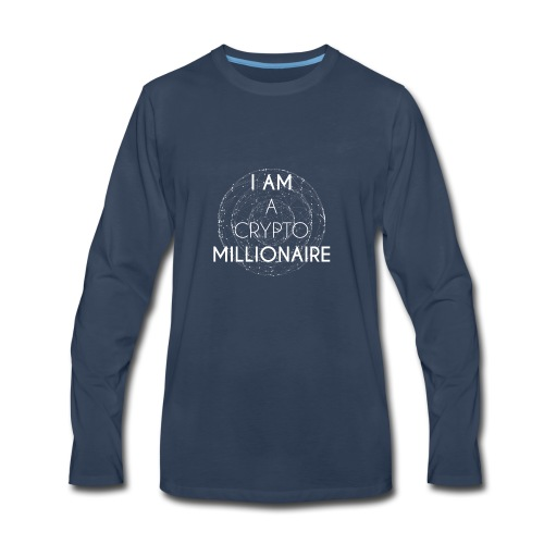 I AM A CRYPTO MILLIONAIRE white edition - Men's Premium Long Sleeve T-Shirt