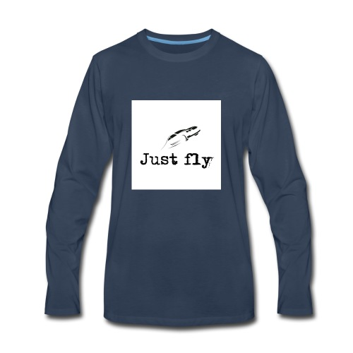 just fly - Men's Premium Long Sleeve T-Shirt