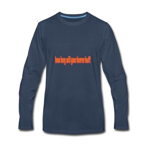 forever - Men's Premium Long Sleeve T-Shirt