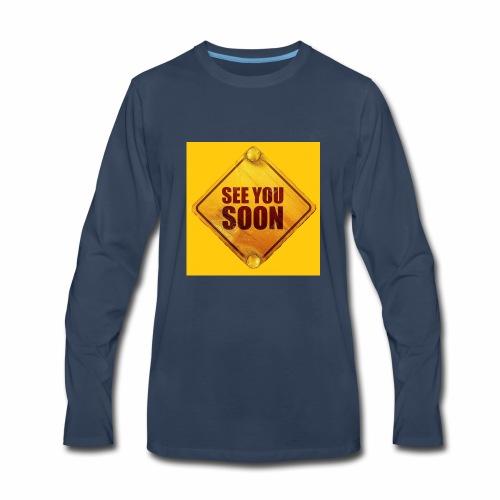 see you soon - Men's Premium Long Sleeve T-Shirt