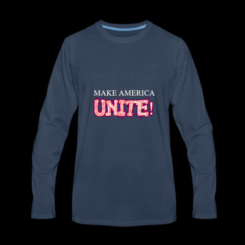 Make America UNITE! - Men's Premium Long Sleeve T-Shirt