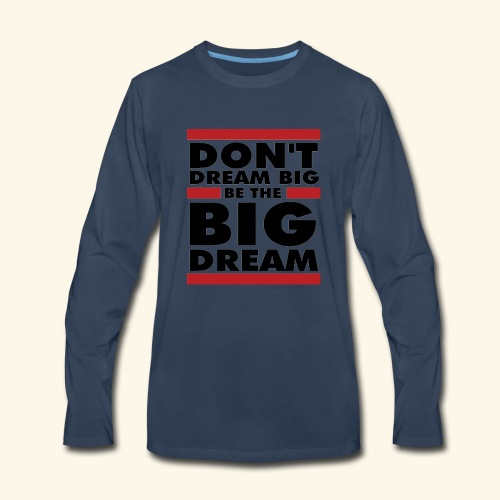 Motivational design - Men's Premium Long Sleeve T-Shirt