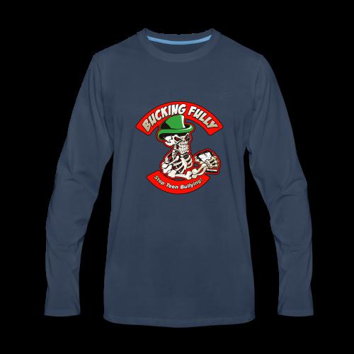 Bucking Fully - Stop Teen Bullying - Men's Premium Long Sleeve T-Shirt