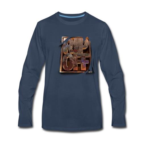 RIP OFF - Men's Premium Long Sleeve T-Shirt