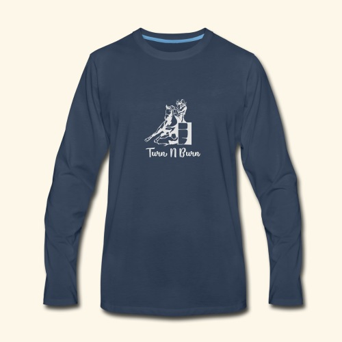 Turn N Burn Barrel Racer - Men's Premium Long Sleeve T-Shirt