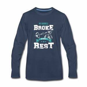 Barbell Broke - Men's Premium Long Sleeve T-Shirt