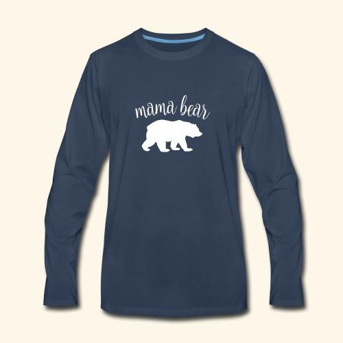 mama bear - Men's Premium Long Sleeve T-Shirt