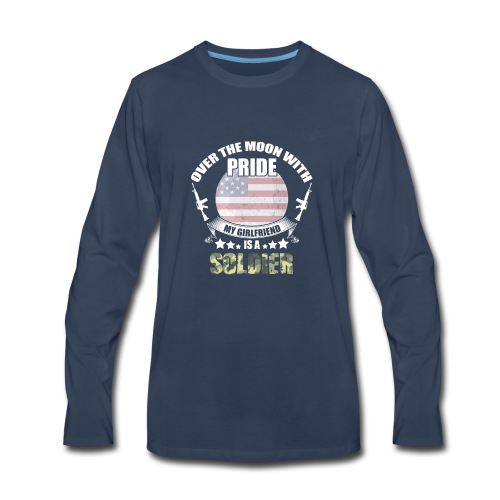Great Gift For Soldier Girlfriend. Shirt From men - Men's Premium Long Sleeve T-Shirt