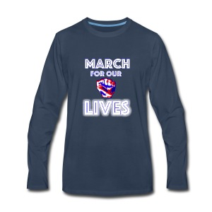 March For Our Lives Shirt - Men's Premium Long Sleeve T-Shirt