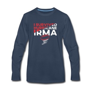 I Survived Hurricane Irma 2017- Men Women TShirt - Men's Premium Long Sleeve T-Shirt