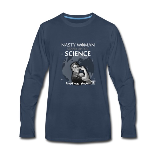 rosie the riveter nasty women march science tshirt - Men's Premium Long Sleeve T-Shirt