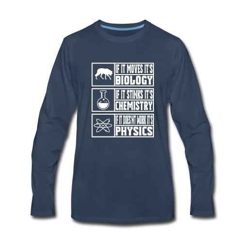Funny Sciences Meme Shirt - Men's Premium Long Sleeve T-Shirt