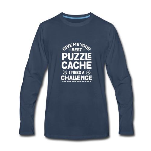 Best Puzzle Cache I Need A Challenge Geocache - Men's Premium Long Sleeve T-Shirt