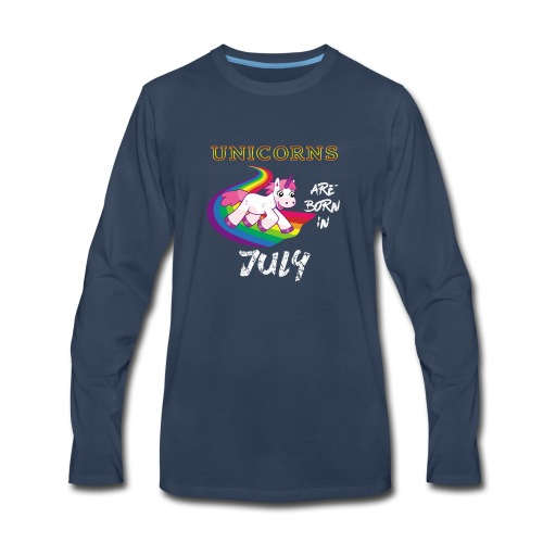 Unicorn Are Born In July - Men's Premium Long Sleeve T-Shirt