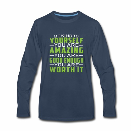 Be kind to yourself - Men's Premium Long Sleeve T-Shirt