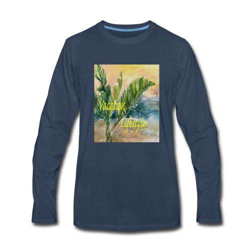 Vacation Lifestyle Gifts - Men's Premium Long Sleeve T-Shirt