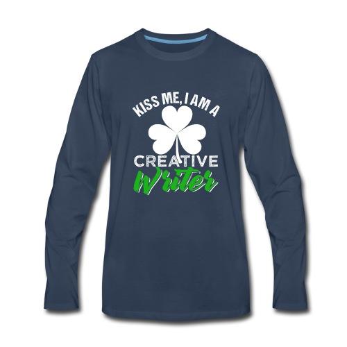 Kiss Me I Am A Creative Writer - Men's Premium Long Sleeve T-Shirt
