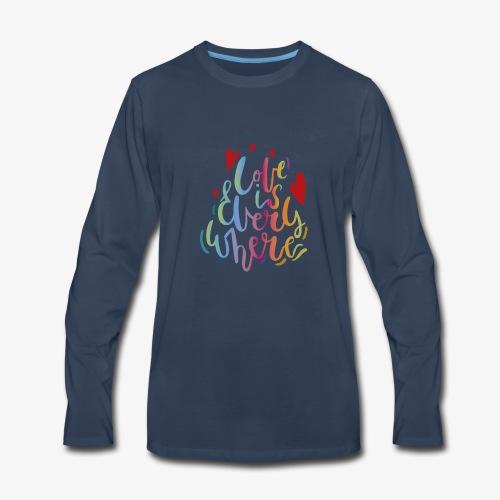 Love is everywhere - Men's Premium Long Sleeve T-Shirt