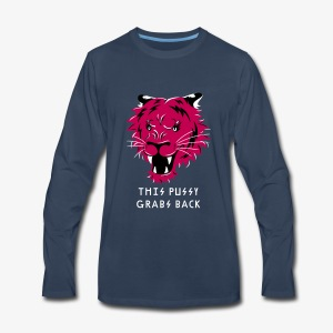 This Pussy Grabs Back - Men's Premium Long Sleeve T-Shirt
