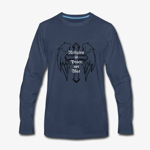 Religion,peace,war, - Men's Premium Long Sleeve T-Shirt