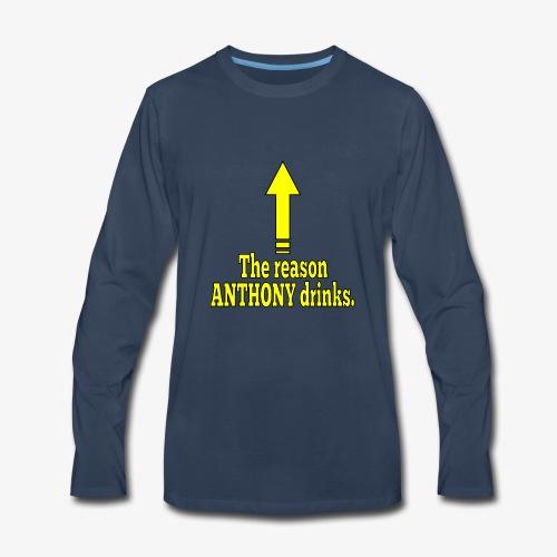 Anthony Drinks - Men's Premium Long Sleeve T-Shirt