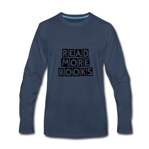 Read More Books - Men's Premium Long Sleeve T-Shirt