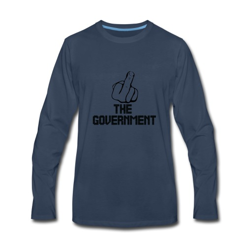 Fuck The Government - Men's Premium Long Sleeve T-Shirt