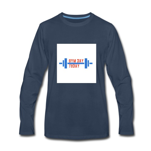 gym_day_today - Men's Premium Long Sleeve T-Shirt