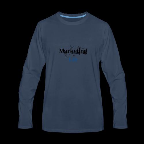 Marketing_is_Life - Men's Premium Long Sleeve T-Shirt