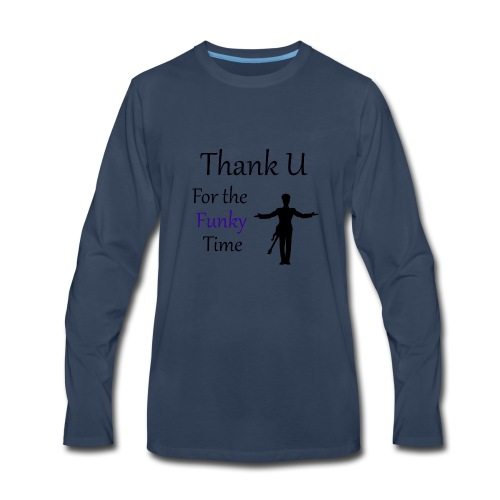 Prince - Darling Nikki Thank U for a Funky Time - Men's Premium Long Sleeve T-Shirt
