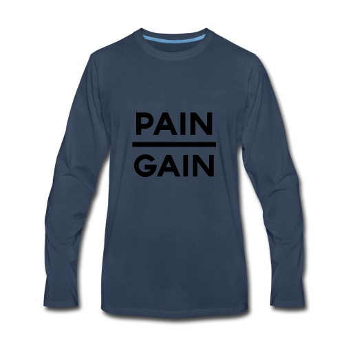 PAIN/GAIN - Men's Premium Long Sleeve T-Shirt