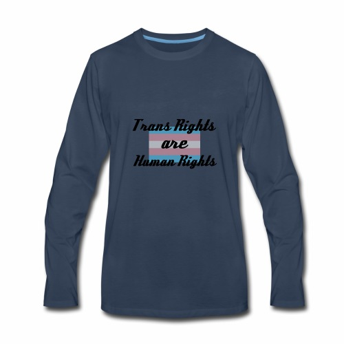Trans Rights are Human Rights - Men's Premium Long Sleeve T-Shirt