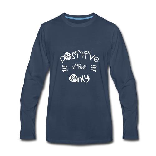 Be Positive - Men's Premium Long Sleeve T-Shirt