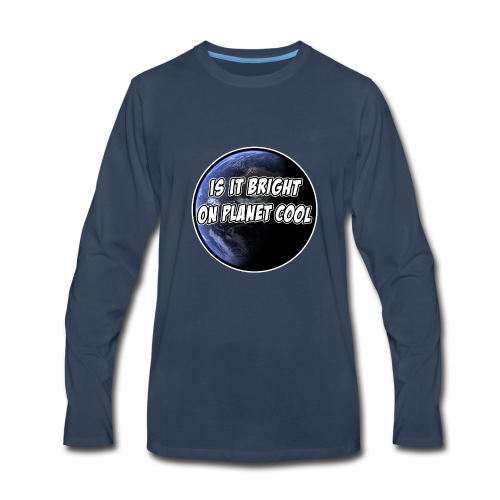 Think You're Cool Huh? - Men's Premium Long Sleeve T-Shirt