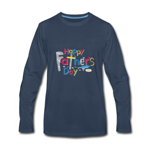 Happy Fathers Day - Men's Premium Long Sleeve T-Shirt