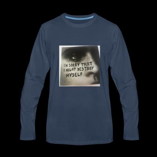 Im sorry that i destroy myself - Men's Premium Long Sleeve T-Shirt