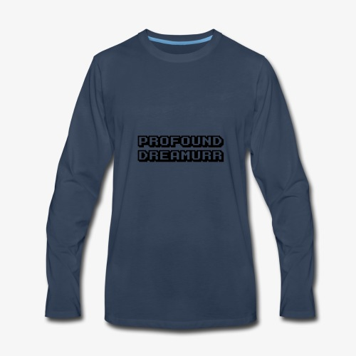 Profound Dreamurr Design (NO BLACK COLORED ITEMS) - Men's Premium Long Sleeve T-Shirt