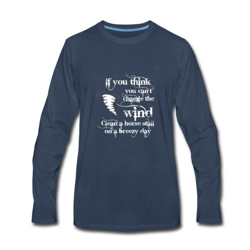 Change the wind - Men's Premium Long Sleeve T-Shirt