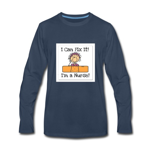 I can fix it nurse tee - Men's Premium Long Sleeve T-Shirt