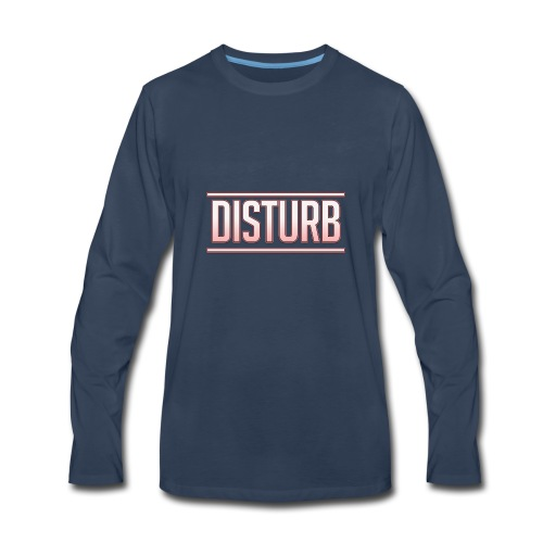 Disturb 2 - Men's Premium Long Sleeve T-Shirt