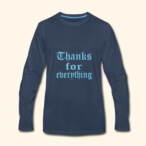 Blue Thanks for everyting - Men's Premium Long Sleeve T-Shirt